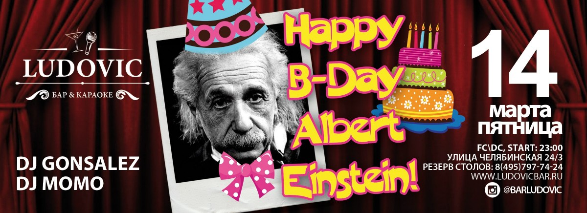 Happy B-Day Albert Eisenstein